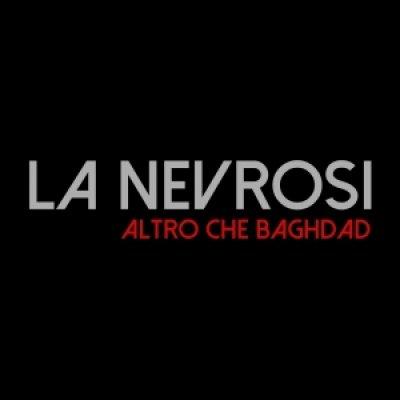 album Altro Che Baghdad - La Nevrosi