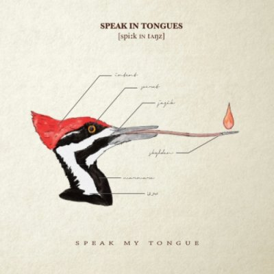 album Speak my Tongue Speak in Tongues