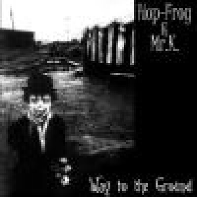album Way to the ground - Hop-Frog & Mr. K.