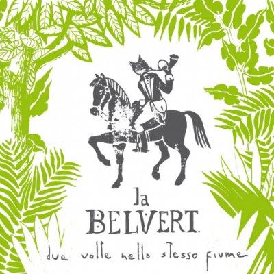 La Belvert terre di passaggio Ascolta e Testo Lyrics