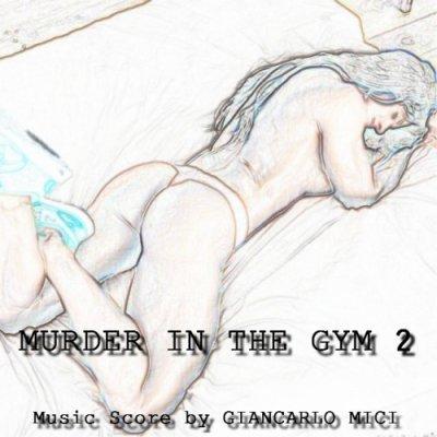 album Murder In The Gym 2 - Giancarlo Mici