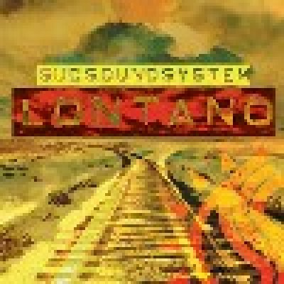 album Lontano - Sud Sound System (SSS)