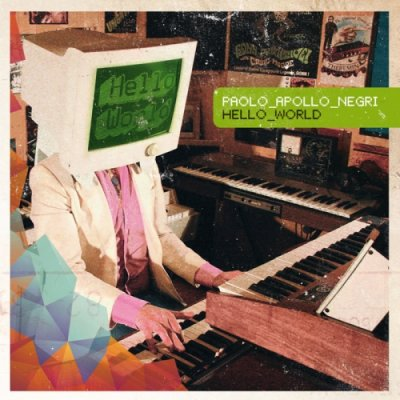 album Hello World - Paolo Apollo Negri