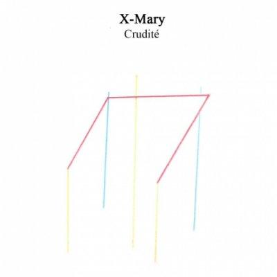 album Crudité - XMary