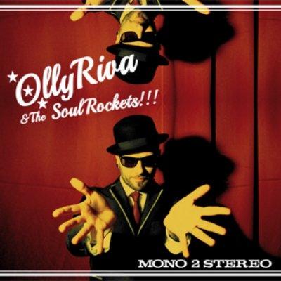 Olly Riva & The SoulRockets - News, recensioni, articoli, interviste