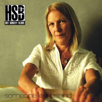 album Someone Left Behind - Hot Sunday Blood