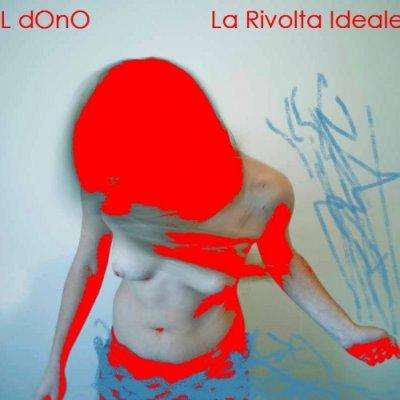 album La Rivolta Ideale - Il Dono