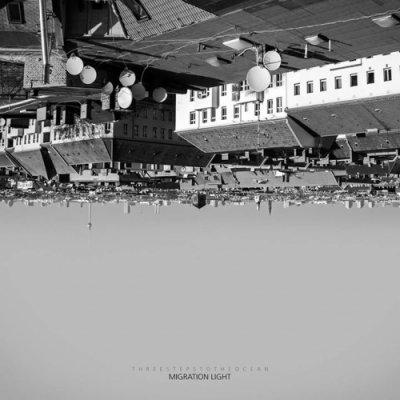 album Migration Light - Three Steps to the Ocean