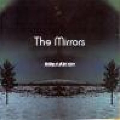 album Nothing at all but stars - The Mirrors