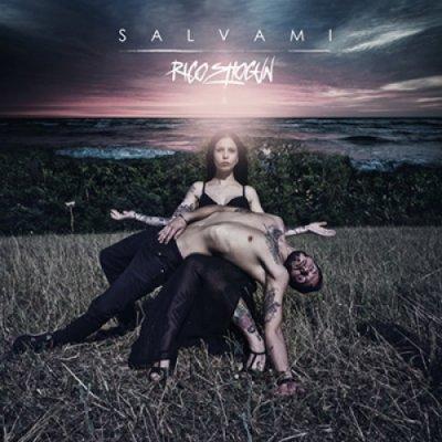 album Salvami - Rico Shogun