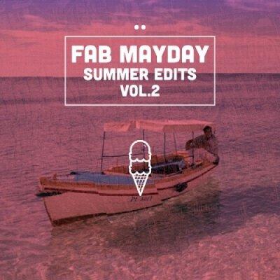 album Summer Edits vol. 2 - Fab Mayday