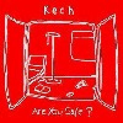album Are you safe? - Kech