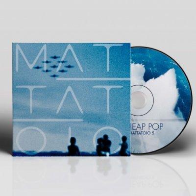 album CHEAP POP Mattatoio5
