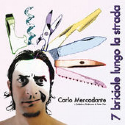 album 7 briciole lungo la strada - Carlo Mercadante