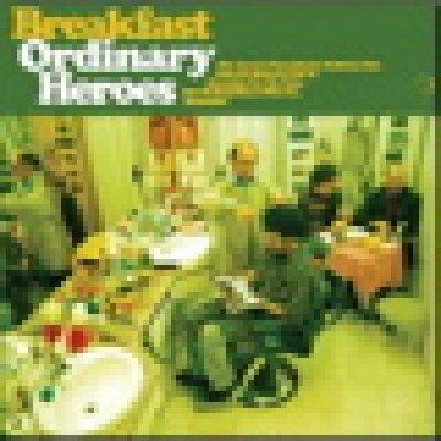 album Ordinary heroes - Breakfast