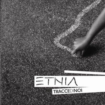 Testi canzoni ETNIA