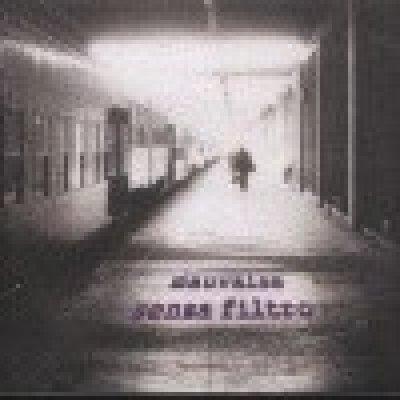 album Senza filtro - Mauvaise