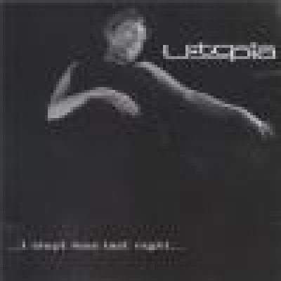 album …I slept less last night… - U-topia