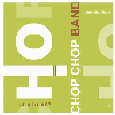 album Ci sei o no!? Chop Chop Band