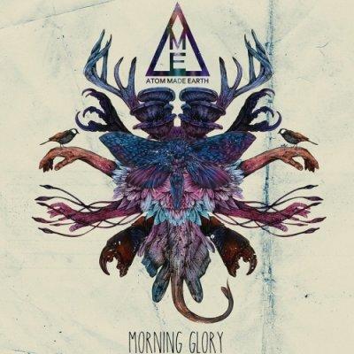 album Morning Glory - Atom Made Earth