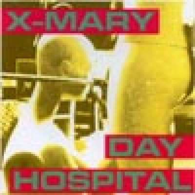 album Day Hospital - XMary