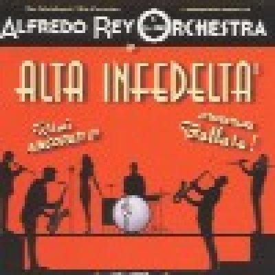 Alfredo Rey Orchestra - News, recensioni, articoli, interviste