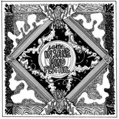 album Loath!!! Insane Mind Festival - 23andBeyondtheInfinite