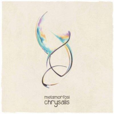 album Chrysalis - Metamorfosi