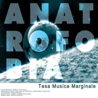 album Tesa Musica Marginale - Anatrofobia