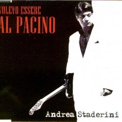 album Volevo essere Al Pacino/Gli universitari di piazza - Andrea Staderini