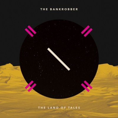 album The Land of Tales - The Bankrobber