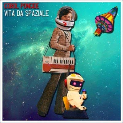 album Vita da spaziale - Cobol Pongide