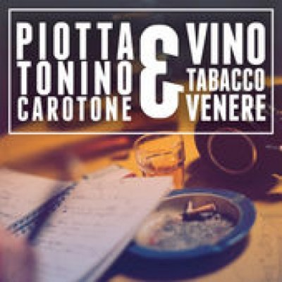 album Vino tabacco e venere - Piotta