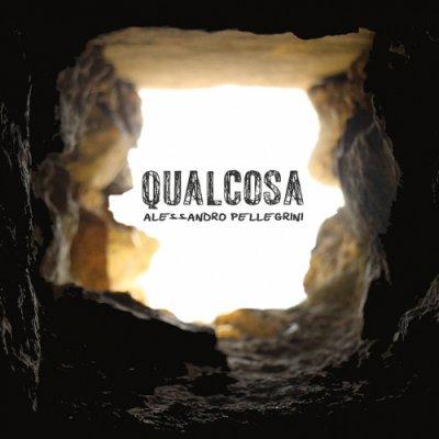 album Qualcosa Alessandro Pellegrini