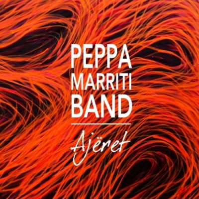 album Ajëret - Peppa Marriti Band