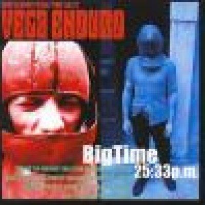 album Big Time 25:33 p.m. - Vega Enduro