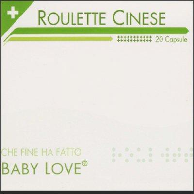 album Che fine ha  fatto Baby Love? - Roulette Cinese