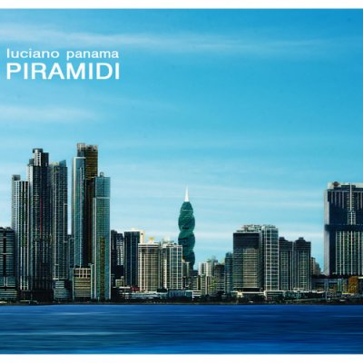 album PIRAMIDI - Luciano Panama