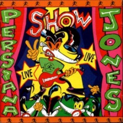 album Show - Che passa tour (live) - Persiana Jones