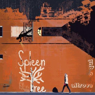 album Altrove o qui - Spleen Tree