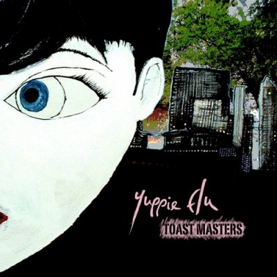 album Toast Masters - Yuppie Flu
