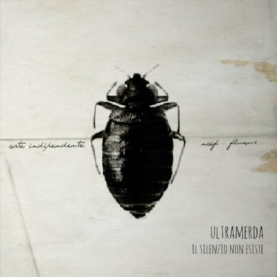 album Il silenzio non esiste - Ultramerda