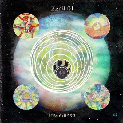 album Zenith - Indianizer