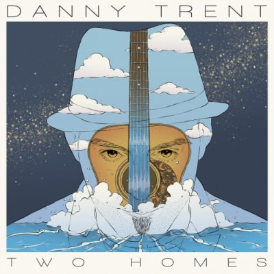 album Two Homes Danny Trent