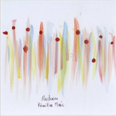 album Primitive Music - Machweo