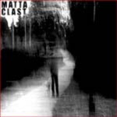 album Matta Clast - Matta-Clast