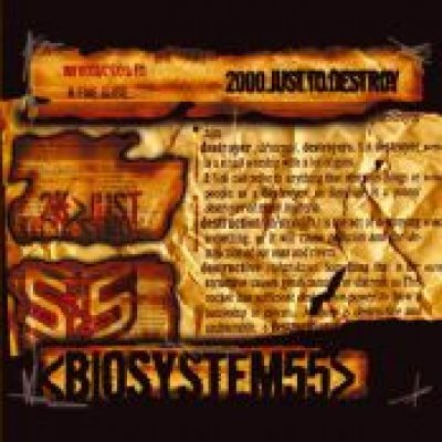 album 2000 Just To Destroy - Biosystem55