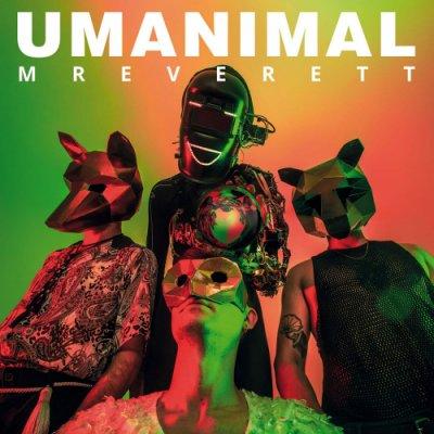 album UMANIMAL - Mr Everett