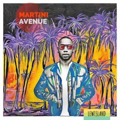 album Martini Avenue - Lewisland