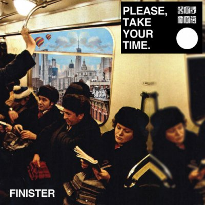 album Please, take your time. Finister